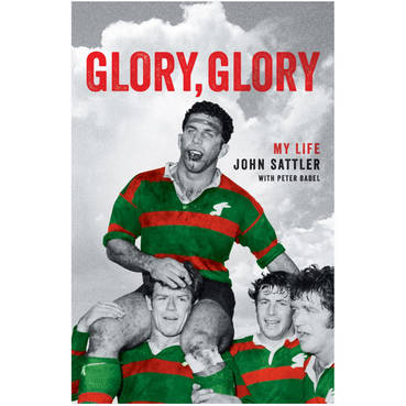 "Glory, Glory"" John Sattler Signed Book"